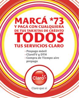 Marca *73 en tu Claro